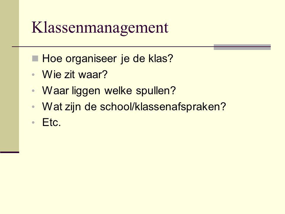 Klassenmanagement Hoe organiseer je de klas Wie zit waar