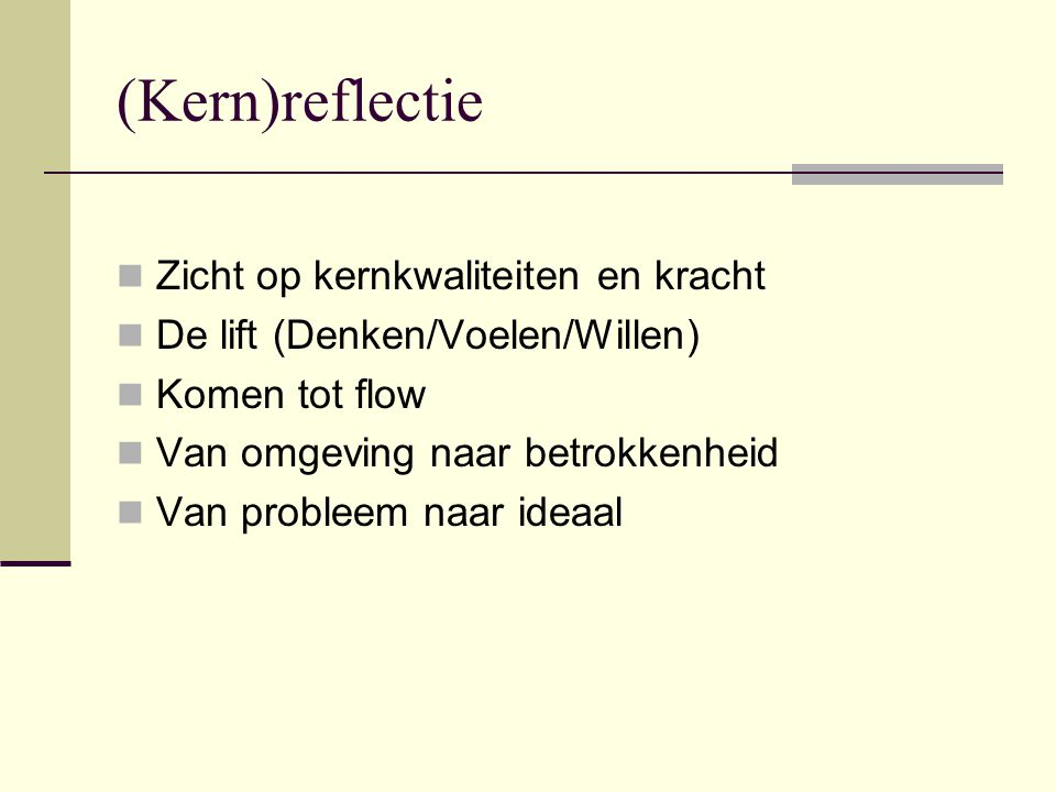 (Kern)reflectie Zicht op kernkwaliteiten en kracht