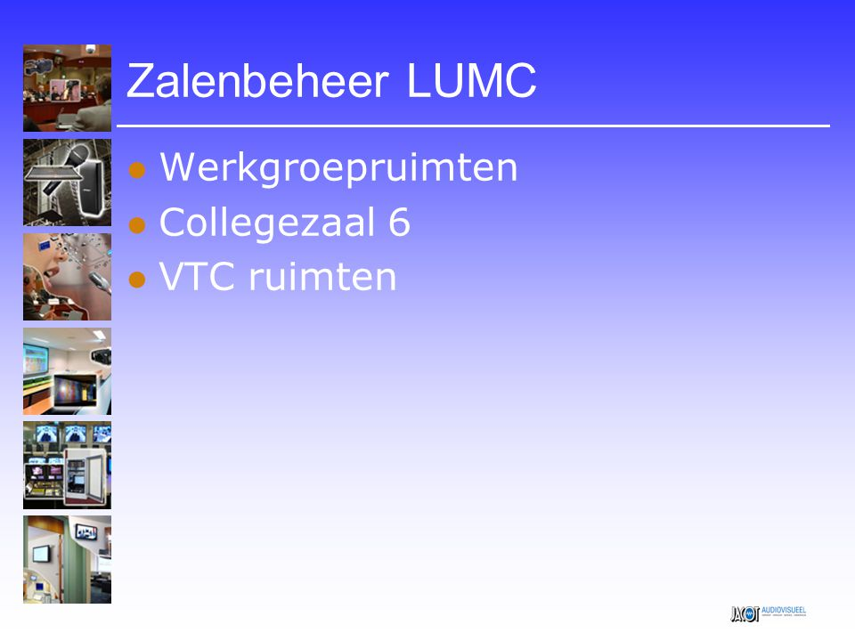 Zalenbeheer LUMC Werkgroepruimten Collegezaal 6 VTC ruimten