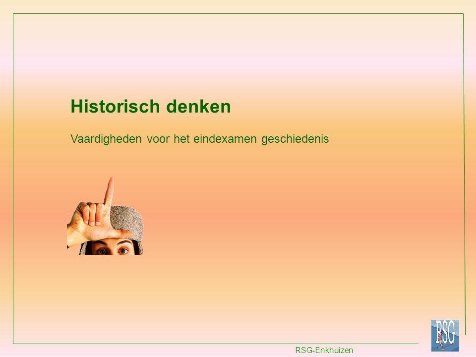Historisch denken Vaardigheden voor het eindexamen geschiedenis