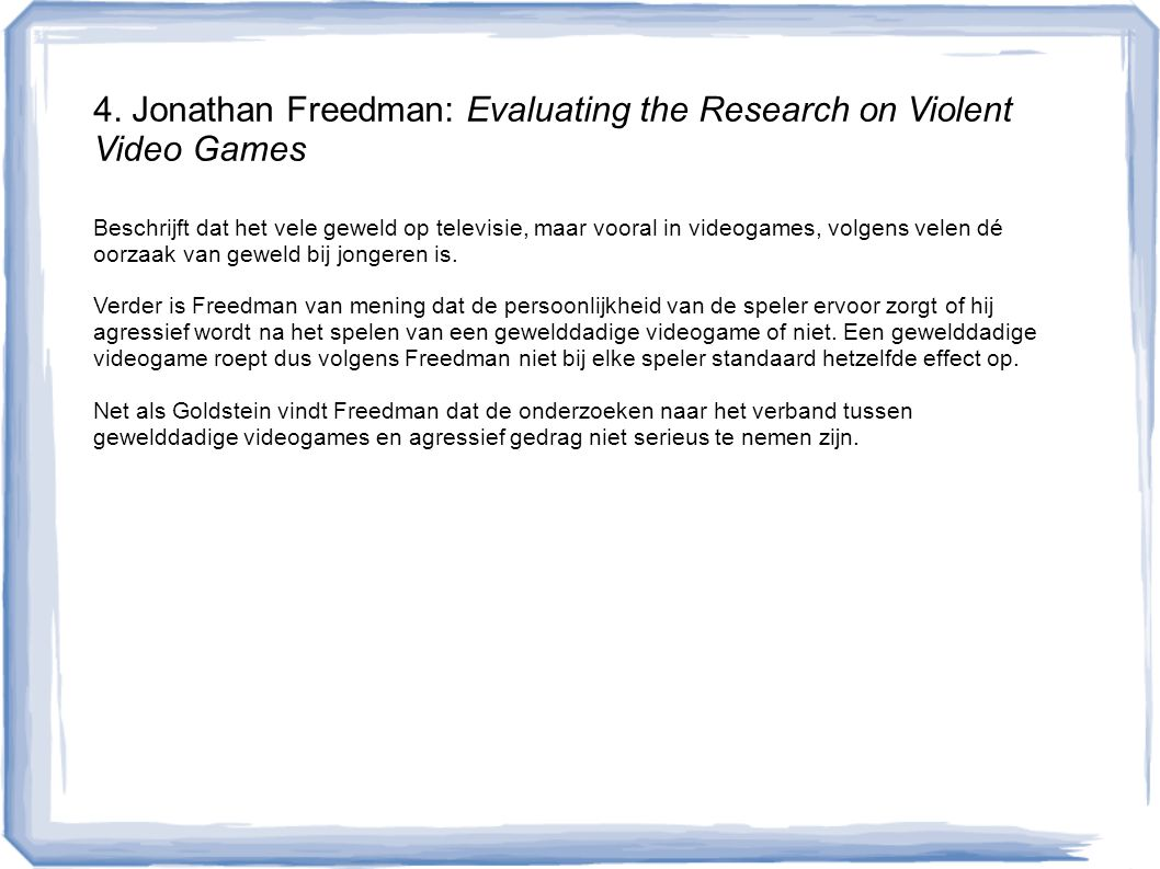 4. Jonathan Freedman: Evaluating the Research on Violent Video Games