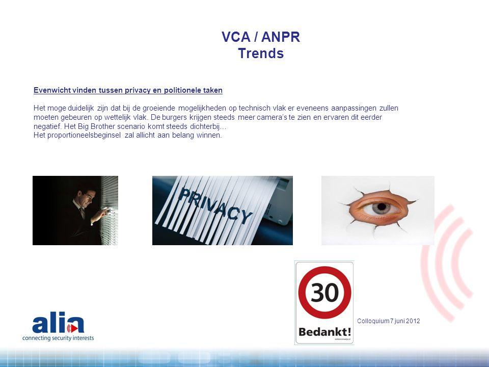 VCA / ANPR Trends Evenwicht vinden tussen privacy en politionele taken