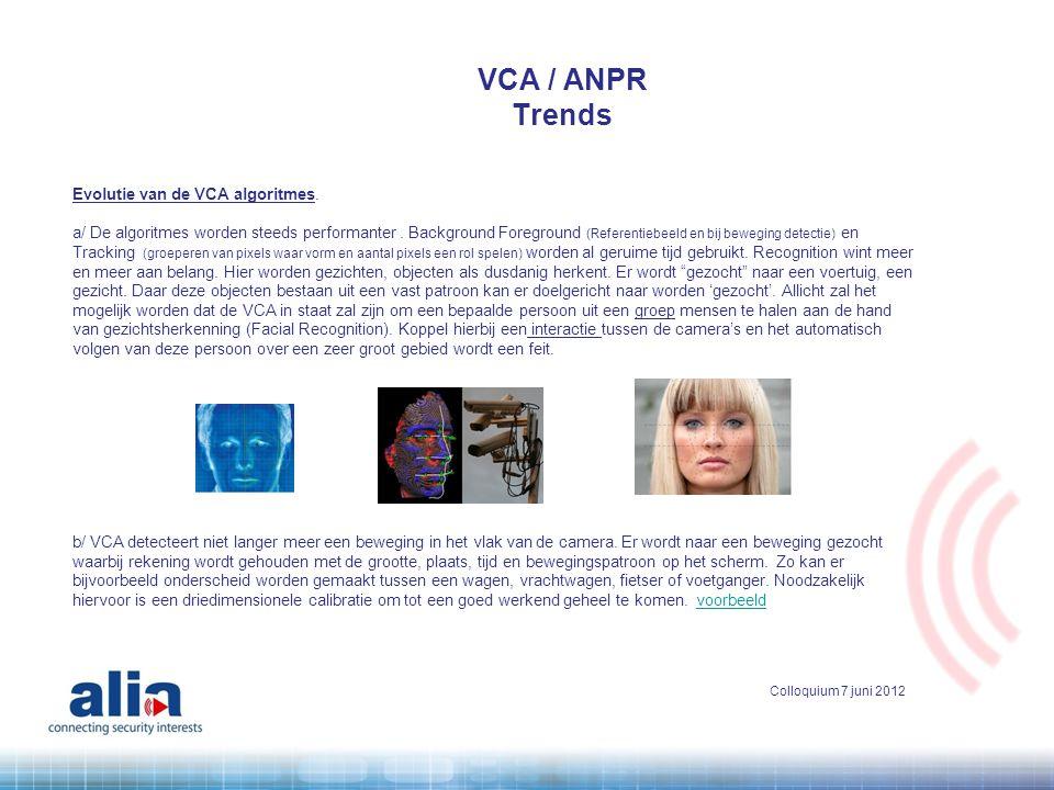 VCA / ANPR Trends Evolutie van de VCA algoritmes.
