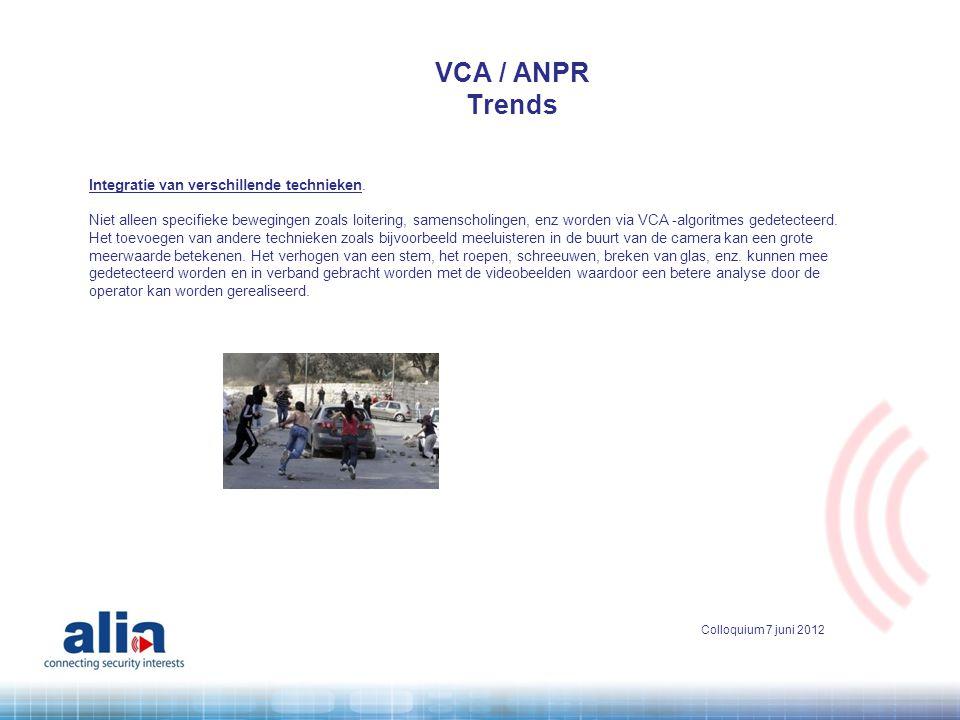 VCA / ANPR Trends Integratie van verschillende technieken.