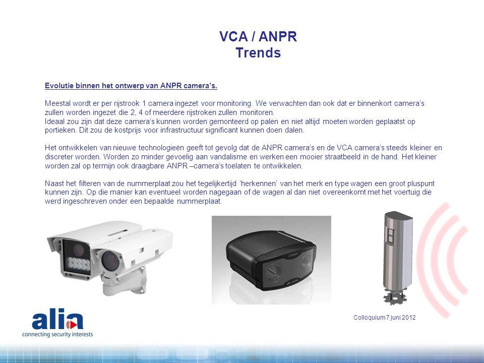 VCA / ANPR Trends Evolutie binnen het ontwerp van ANPR camera's.