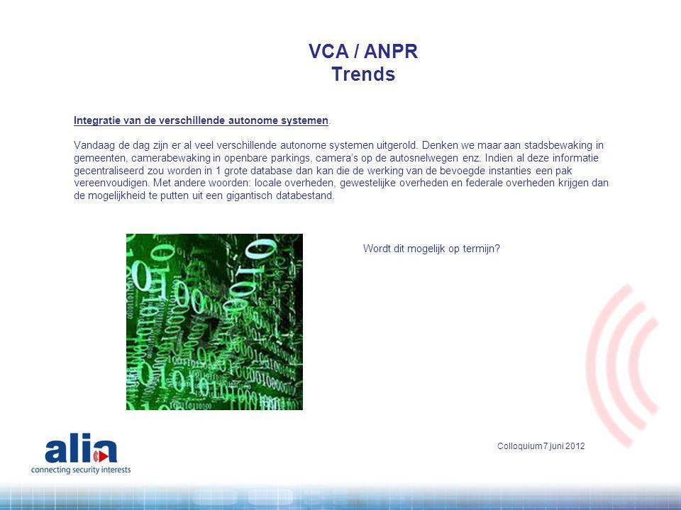 VCA / ANPR Trends Integratie van de verschillende autonome systemen.