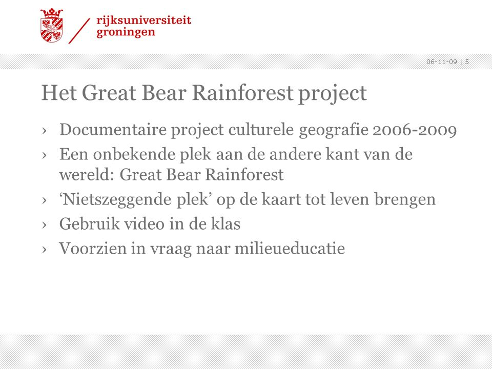 Het Great Bear Rainforest project