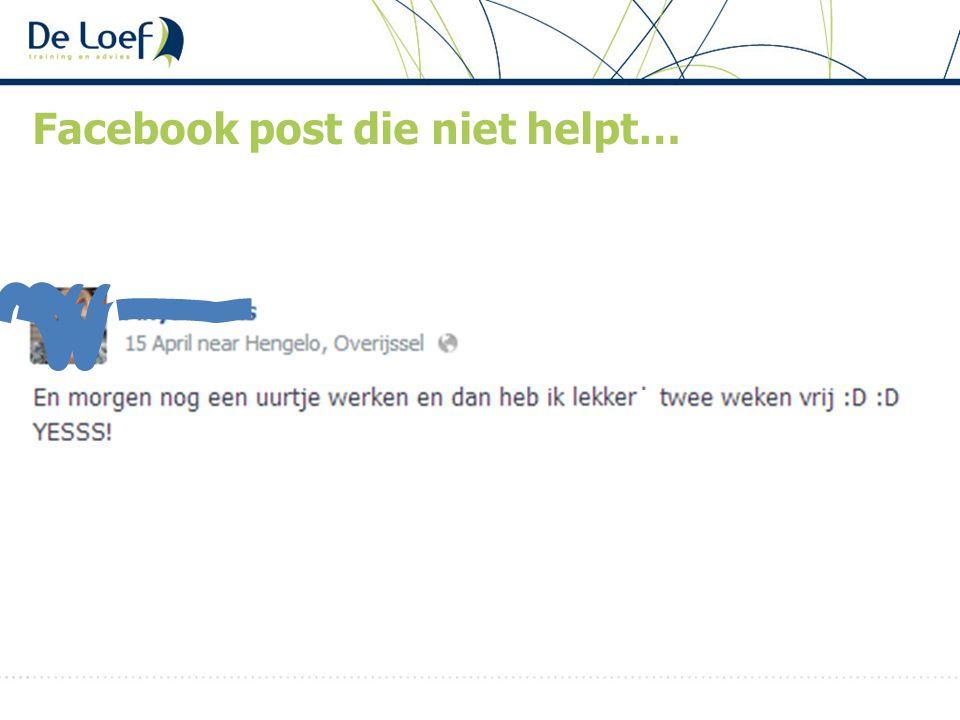 Facebook post die niet helpt…