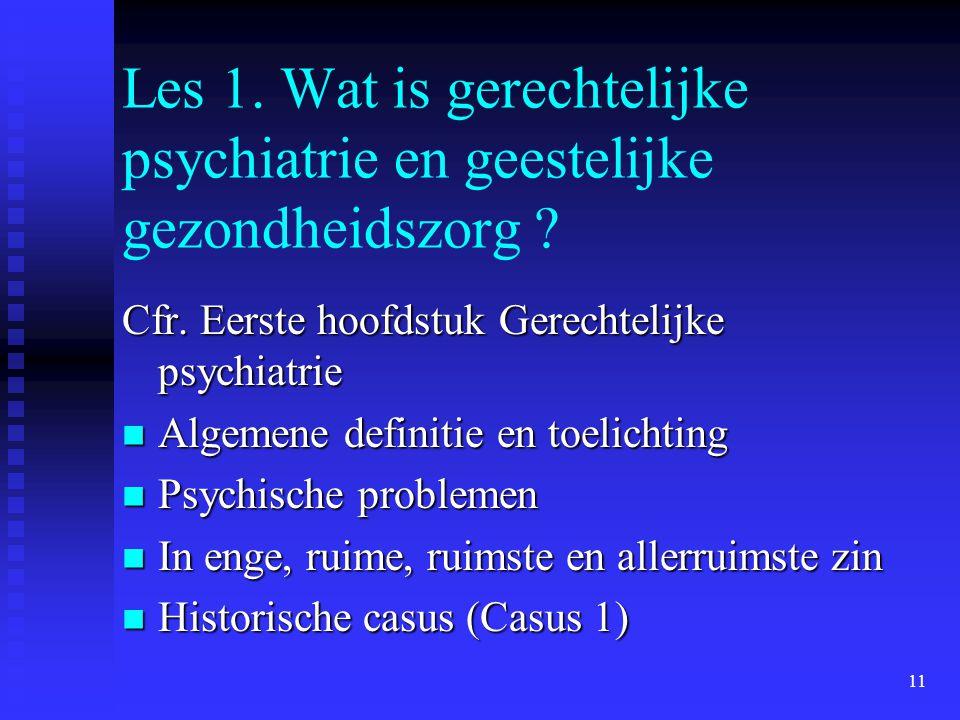 Les 1. Wat is gerechtelijke psychiatrie en geestelijke gezondheidszorg