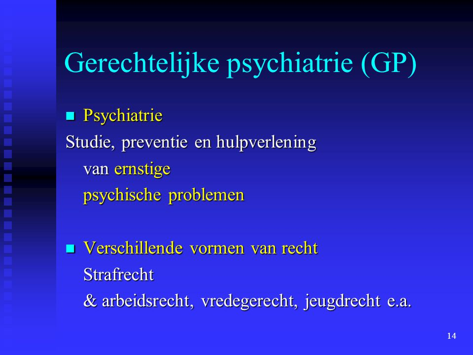 Gerechtelijke psychiatrie (GP)