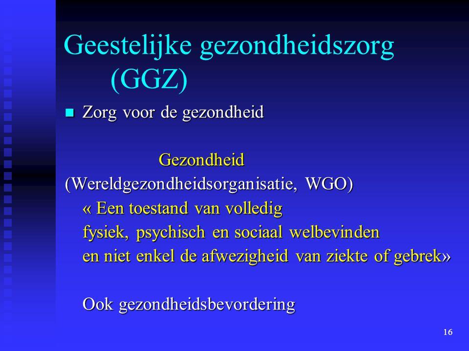 Geestelijke gezondheidszorg (GGZ)