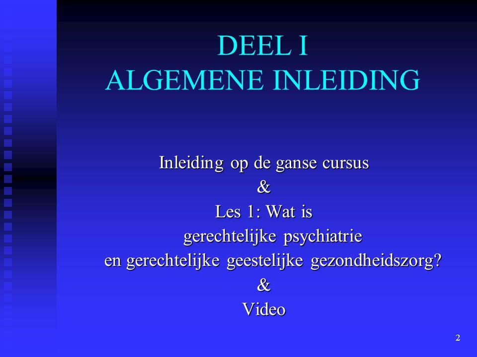 DEEL I ALGEMENE INLEIDING
