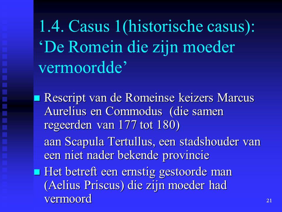 1.4. Casus 1(historische casus): 'De Romein die zijn moeder vermoordde'