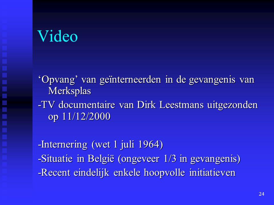 Video 'Opvang' van geïnterneerden in de gevangenis van Merksplas