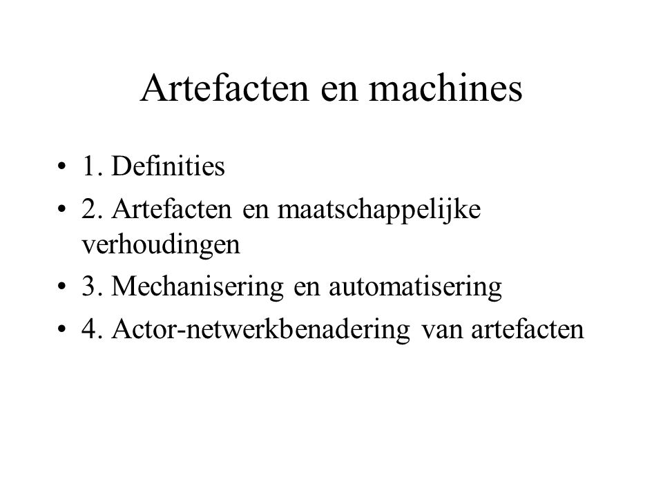 Artefacten en machines