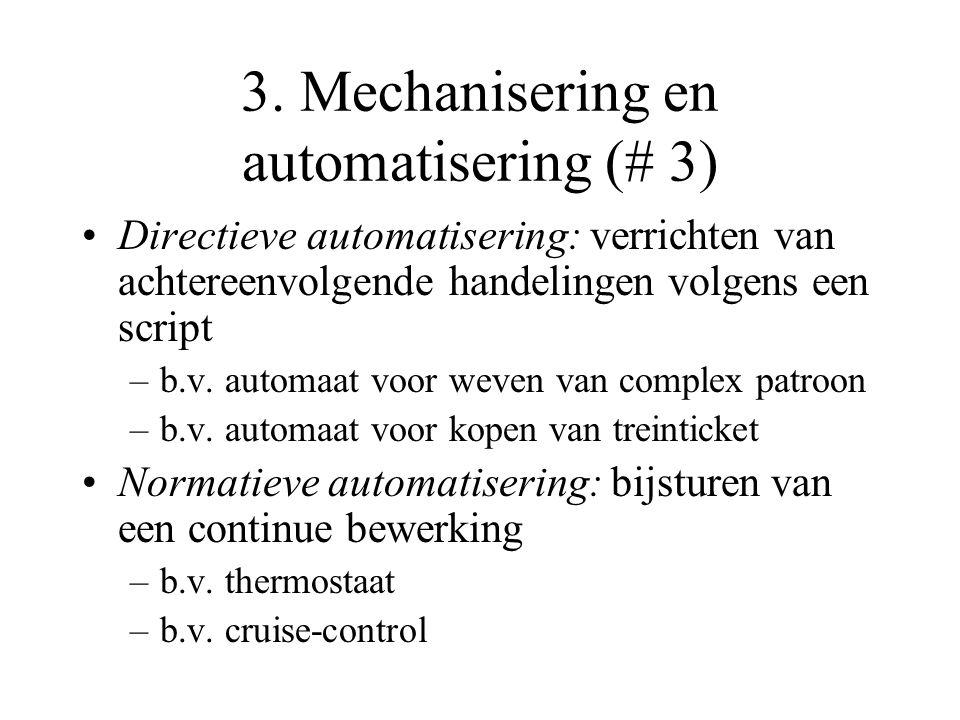 3. Mechanisering en automatisering (# 3)