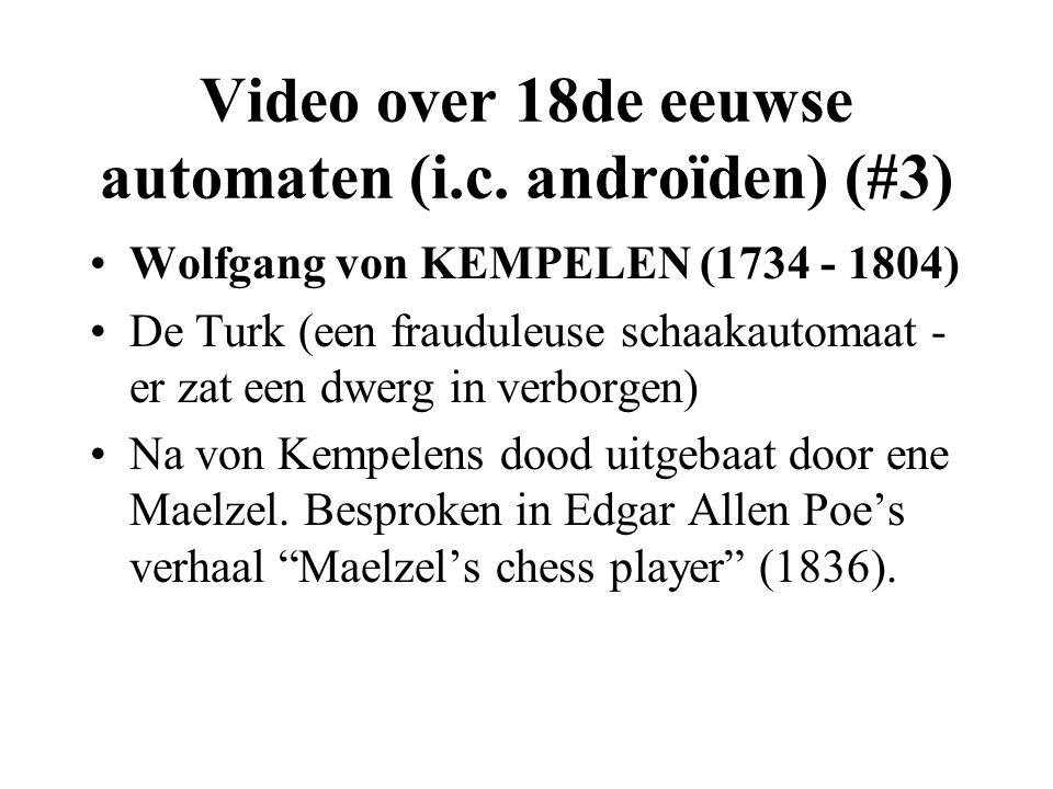 Video over 18de eeuwse automaten (i.c. androïden) (#3)