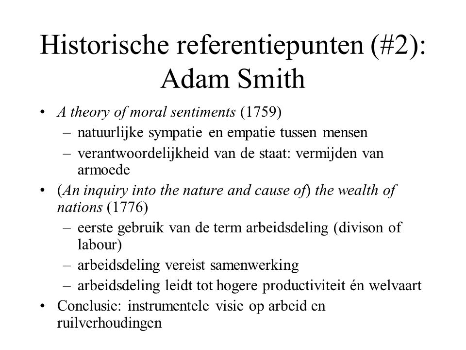 Historische referentiepunten (#2): Adam Smith