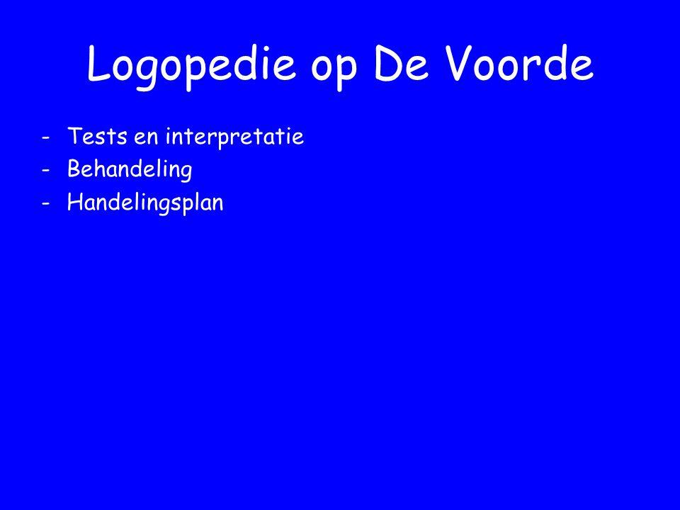 Logopedie op De Voorde Tests en interpretatie Behandeling