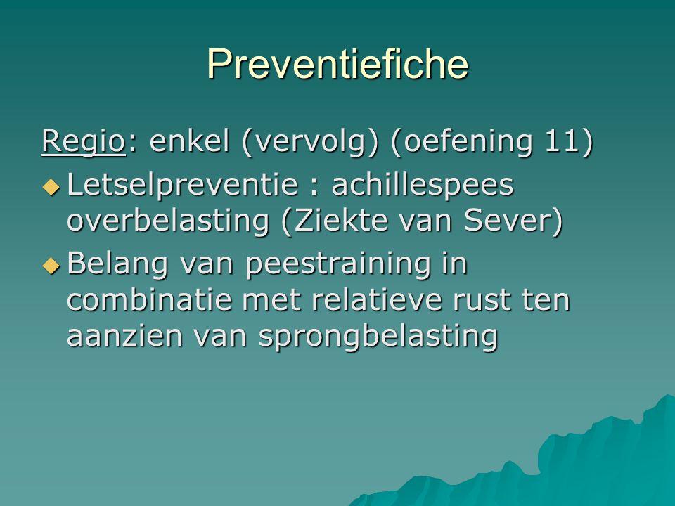 Preventiefiche Regio: enkel (vervolg) (oefening 11)