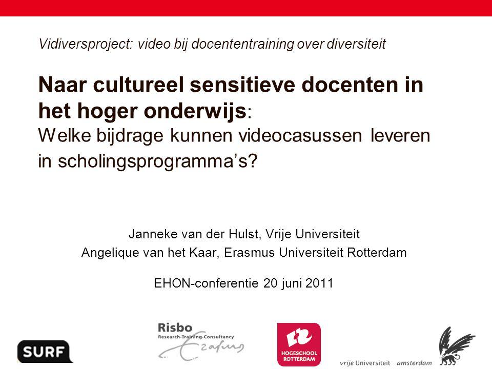 Vidiversproject: video bij docententraining over diversiteit Naar cultureel sensitieve docenten in het hoger onderwijs: Welke bijdrage kunnen videocasussen leveren in scholingsprogramma's