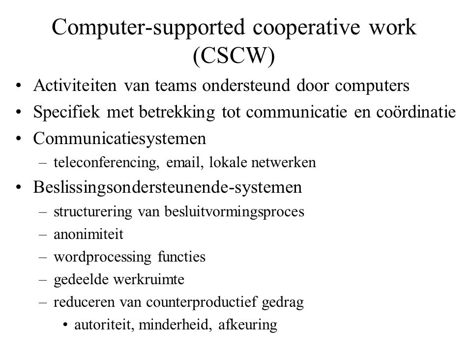 Computer-supported cooperative work (CSCW)