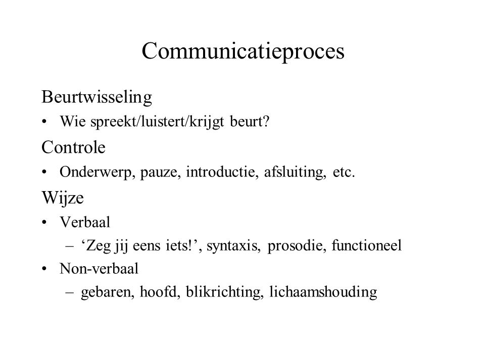 Communicatieproces Beurtwisseling Controle Wijze
