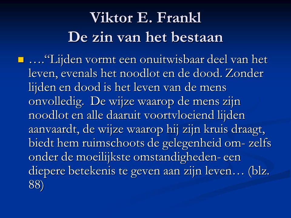 Viktor E. Frankl De zin van het bestaan