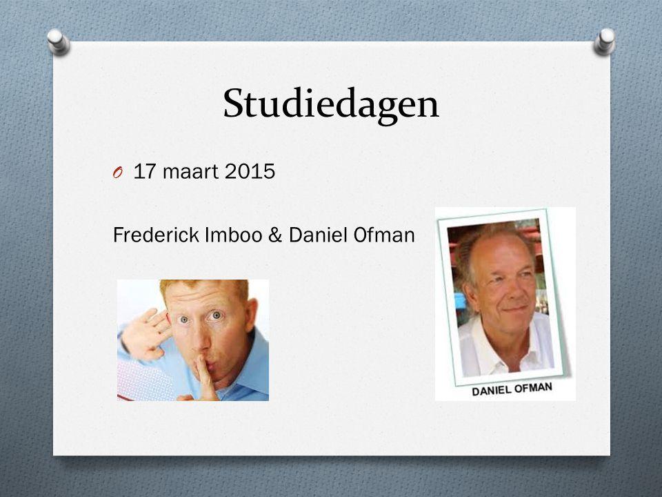 Studiedagen 17 maart 2015 Frederick Imboo & Daniel Ofman