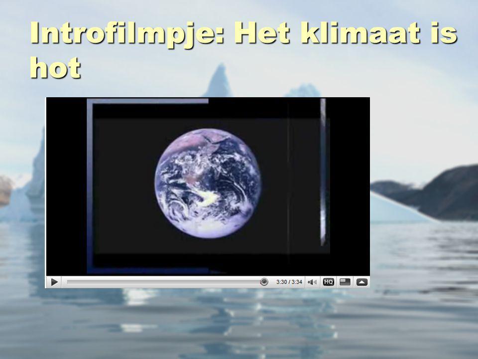 Introfilmpje: Het klimaat is hot