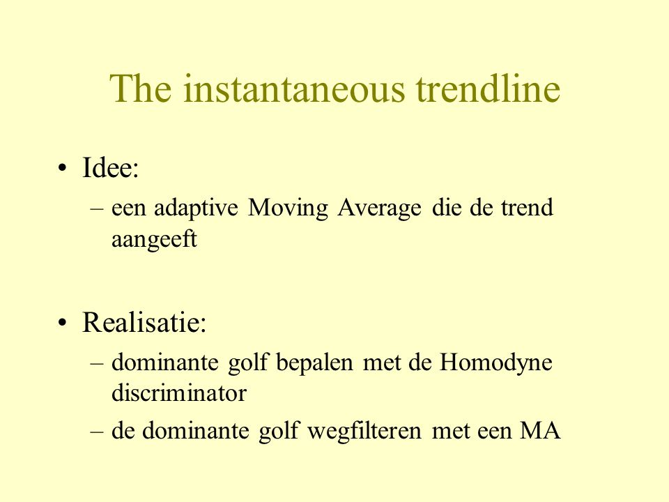 The instantaneous trendline
