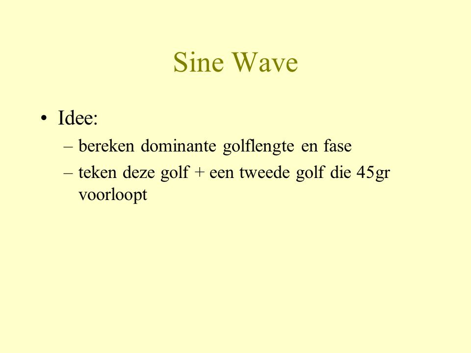 Sine Wave Idee: bereken dominante golflengte en fase