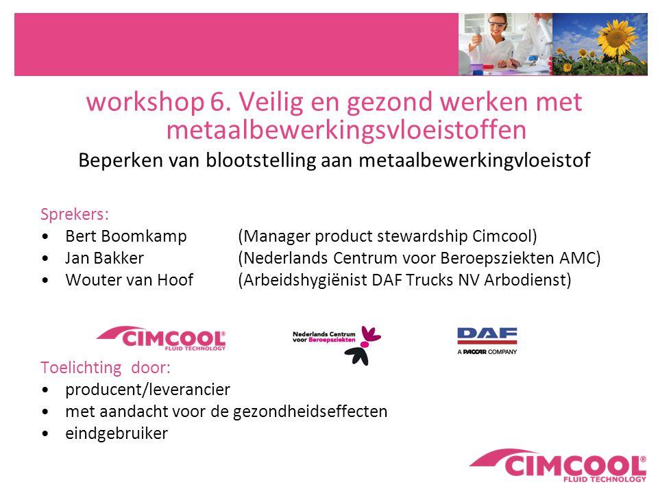 workshop 6. Veilig en gezond werken met metaalbewerkingsvloeistoffen