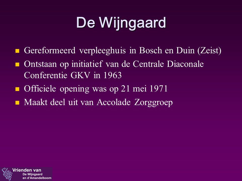 De Wijngaard Gereformeerd verpleeghuis in Bosch en Duin (Zeist)