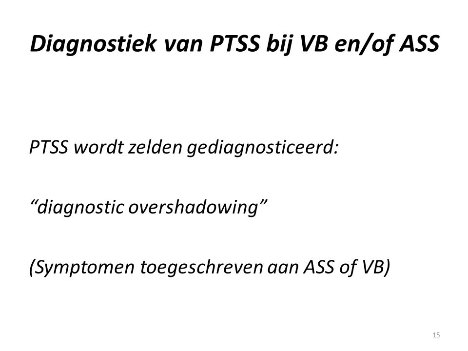 Diagnostiek van PTSS bij VB en/of ASS