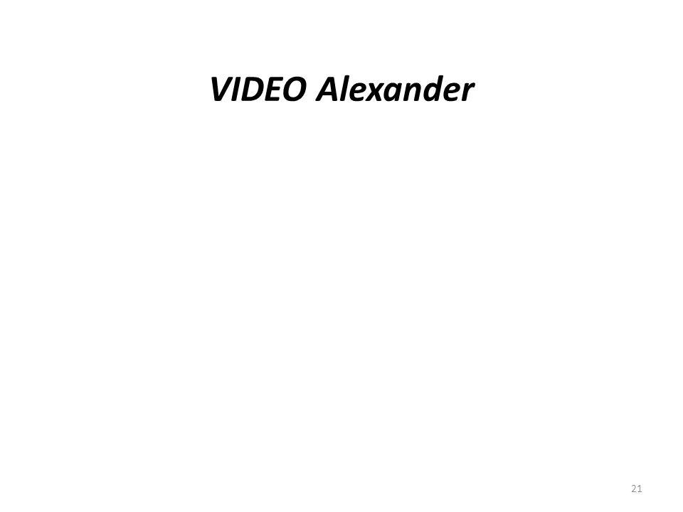 VIDEO Alexander 21
