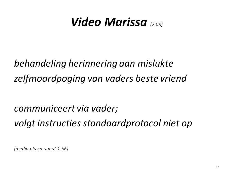 Video Marissa (2:08) behandeling herinnering aan mislukte