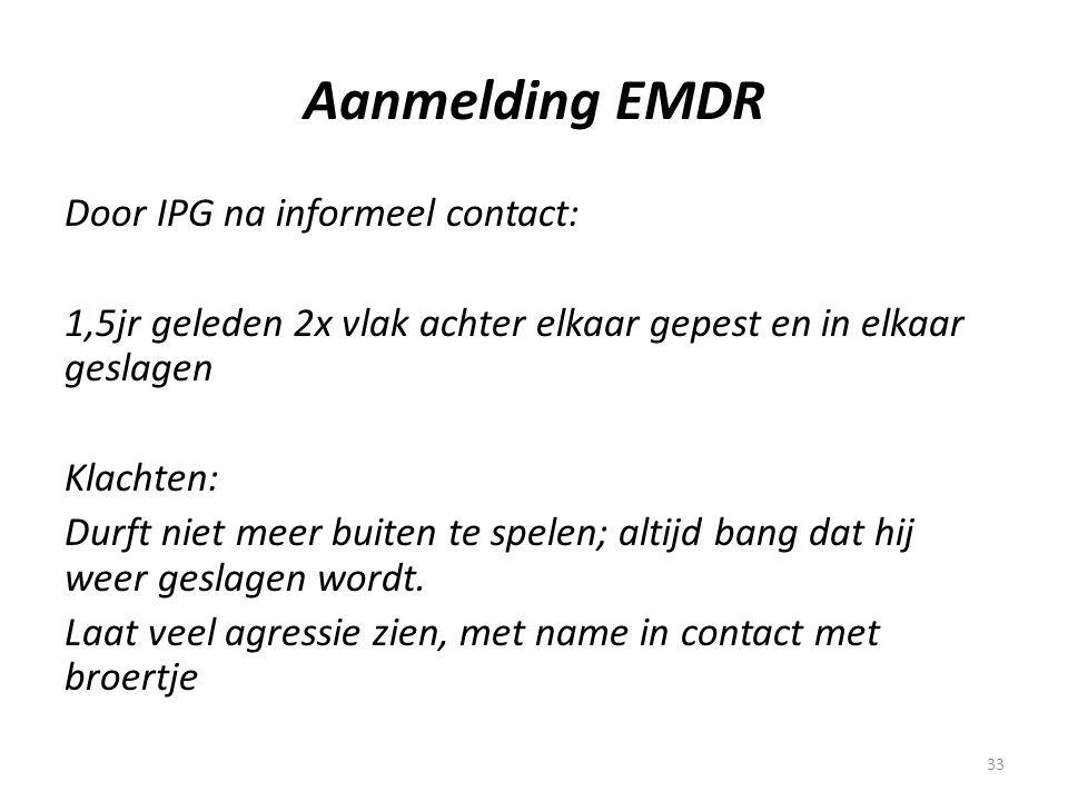 Aanmelding EMDR Door IPG na informeel contact: