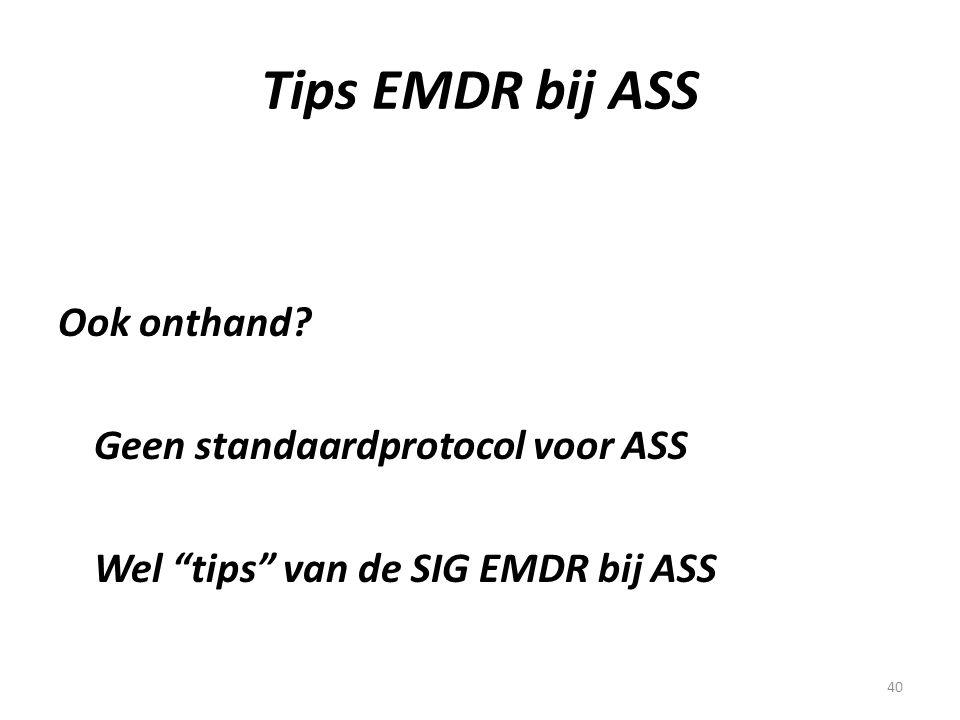 Tips EMDR bij ASS Ook onthand Geen standaardprotocol voor ASS