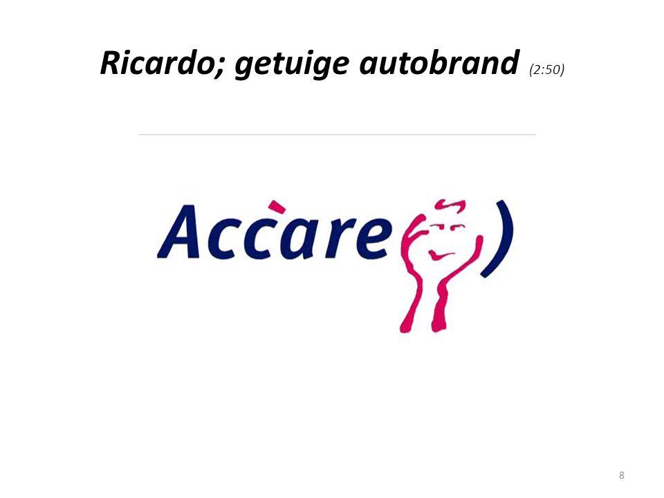 Ricardo; getuige autobrand (2:50)