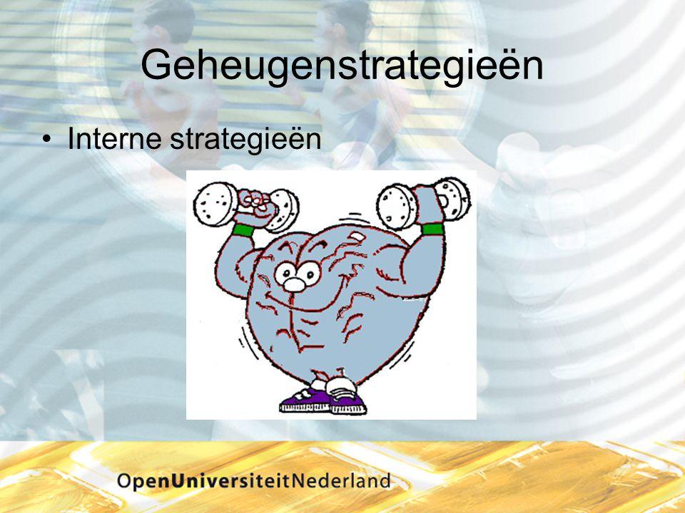 Geheugenstrategieën Interne strategieën