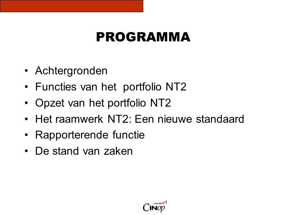 PROGRAMMA Achtergronden Functies van het portfolio NT2