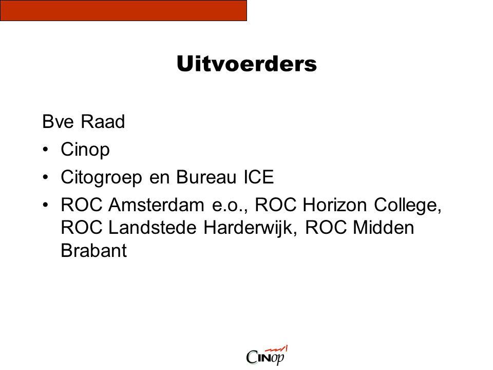 Uitvoerders Bve Raad Cinop Citogroep en Bureau ICE