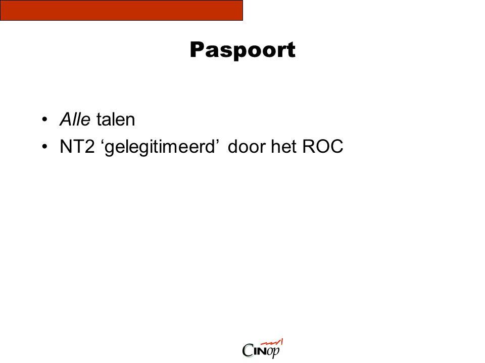Paspoort Alle talen NT2 'gelegitimeerd' door het ROC