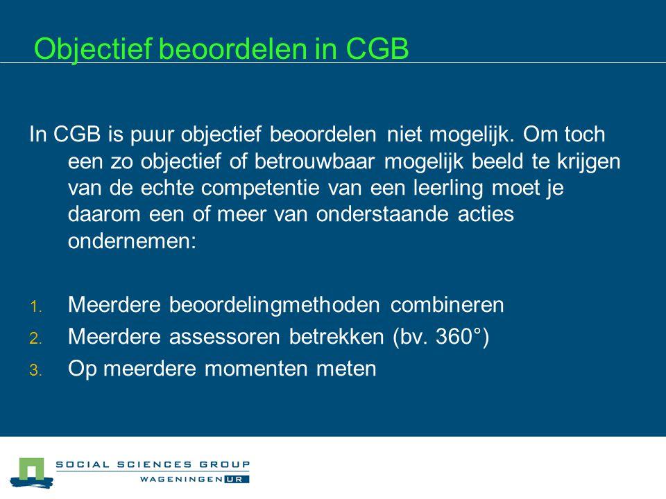 Objectief beoordelen in CGB
