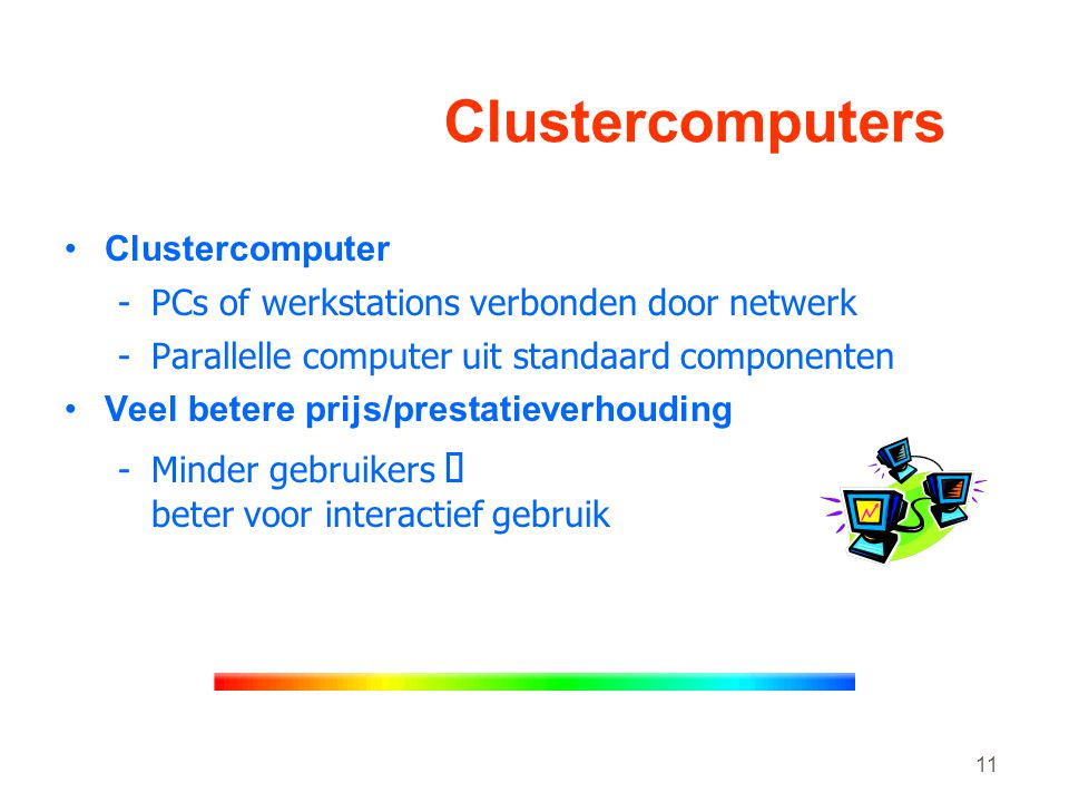 Clustercomputers Clustercomputer
