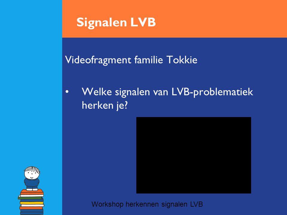 Signalen LVB Videofragment familie Tokkie