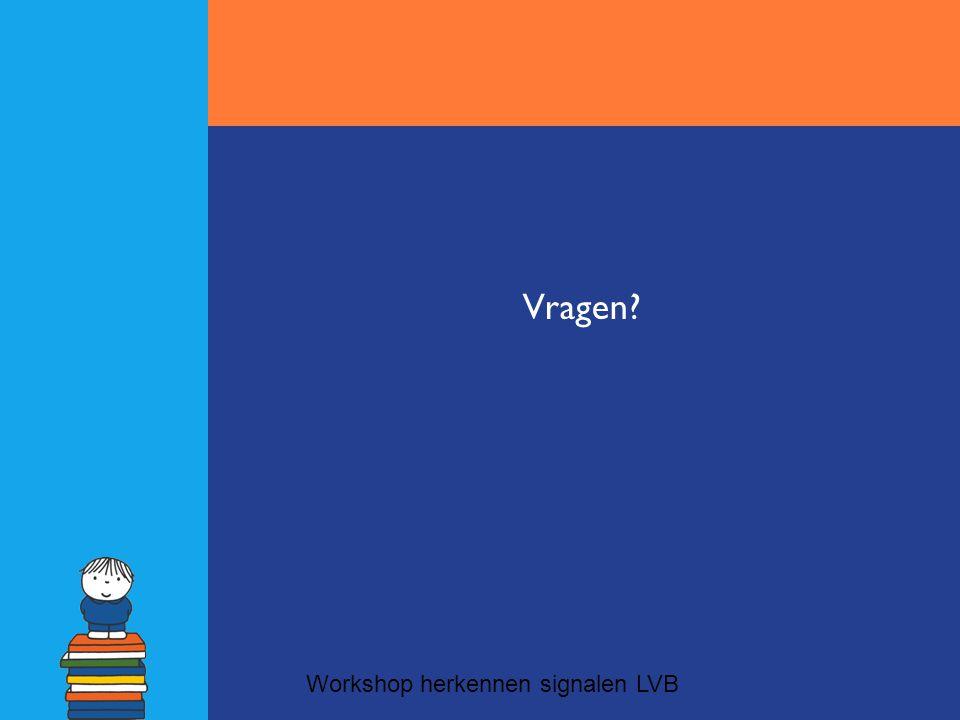 Vragen Workshop herkennen signalen LVB 17