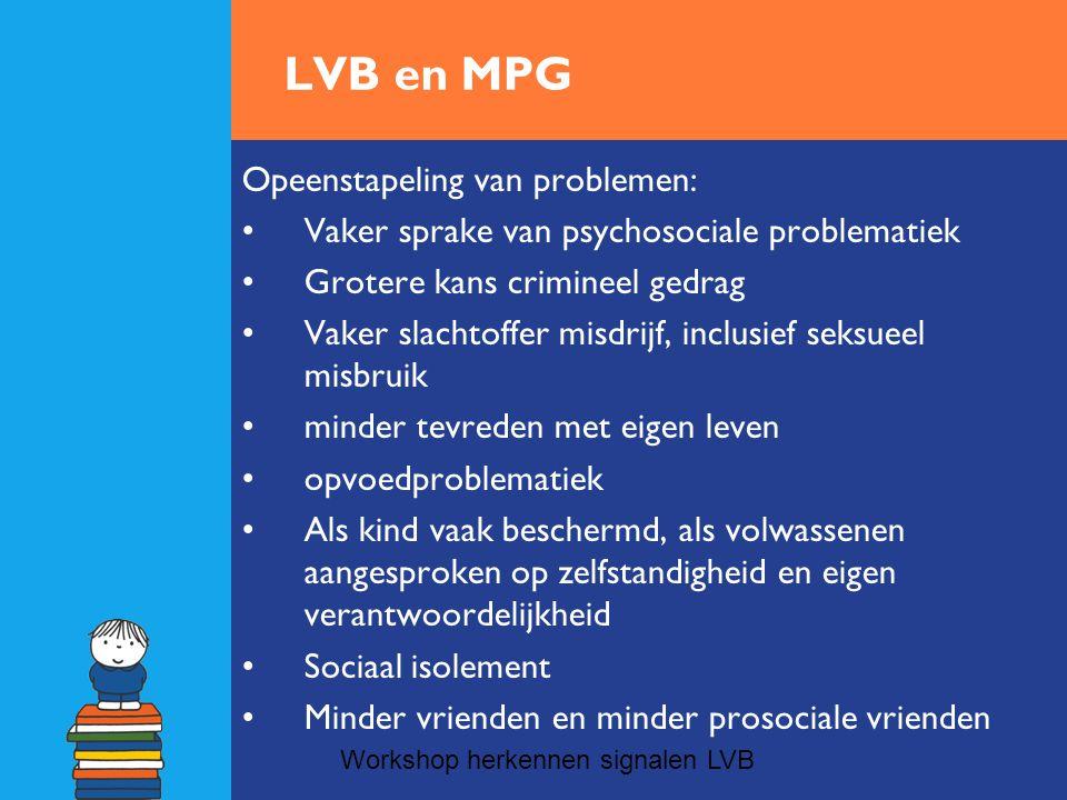 LVB en MPG Opeenstapeling van problemen: