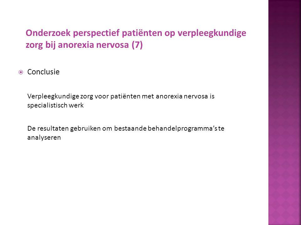 Onderzoek perspectief patiënten op verpleegkundige zorg bij anorexia nervosa (7)